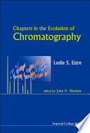 Chapters in the Evolution of Chromatography