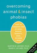 Overcoming Animal And Insect Phobias