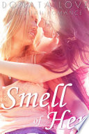 Smell of Her  A Lesbian Romance