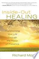 Inside-Out Healing An Exploration Of The Power Of