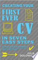Creating Your First Ever CV In Seven Easy Steps