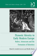 Dynastic Identity in Early Modern Europe