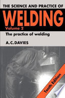 The Science And Practice Of Welding  book