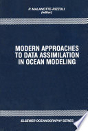 Modern Approaches To Data Assimilation In Ocean Modeling book