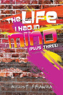 The Life I Had in Mind Book