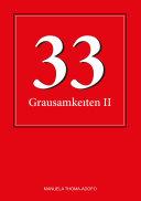 33 Grausamkeiten II