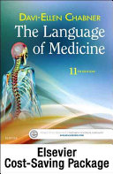 The Language of Medicine   Text and Mosby s Dictionary 10 Package 11E
