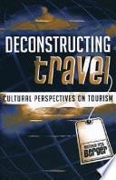 Deconstructing Travel
