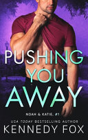 Pushing You Away Book PDF