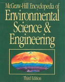 McGraw-Hill Encyclopedia of Environmental Science & Engineering