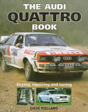 The Audi Quattro Book