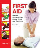 First Aid for the South African Home office   Outdoors
