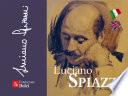 Luciano Spiazzi   Mezzo secolo di arte bresciana nella penna di Luciano Spiazzi