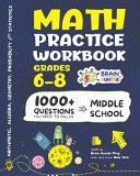 Math Practice Workbook Grades 6 8