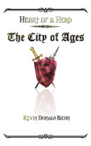 Heart of a Hero the City of Ages