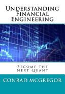 Understanding Financial Engineering
