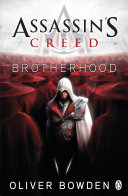 Brotherhood : based on the game series. 'i will...