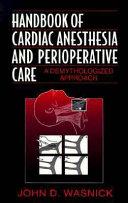 Handbook of Cardiac Anesthesia and Perioperative Care