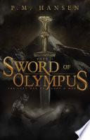 Sword of Olympus by P.M. Hansen