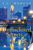 The Undisclosed Secrets Of Life