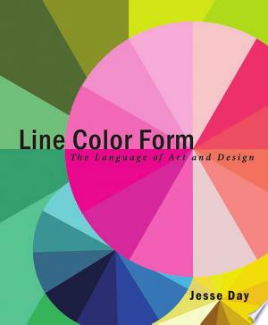 Line Color Form: The Language of Art and Design - ISBN:9781621532446