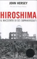 Hiroshima. Il racconto di sei sopravvissuti