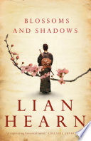 Blossoms And Shadows : the otori series comes a stand-alone...