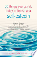 50 Things You Can Do Today to Manage Self Esteem