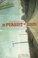 In Pursuit of Jesus