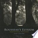Rousseau s Elysium  Ermenonville Revisited
