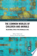 The Common Worlds Of Children And Animals