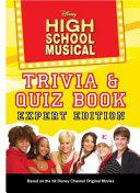 Disney High School Musical Trivia Quiz Book