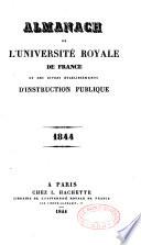 Almanach de l'Universite Royale de France, et des Divers Etablissements d'Instruction Publique