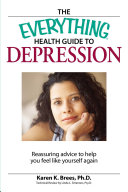 The Everything Health Guide to Depression A Great Book For Every Reader