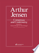 Arthur Jensen  Consensus And Controversy
