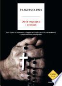 Dove muoiono i cristiani