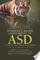Evidence Based Assessment in ASD  Autism Spectrum Disorder