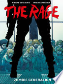 The Rage: Zombie Generation Spreads Throughout The World It Affects