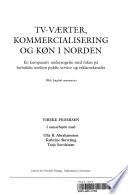 TV v  rter  kommercialisering og k  n in Norden