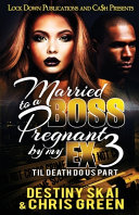 Married To A Boss Pregnant By My Ex 3