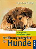 Ernährungsratgeber für Hunde