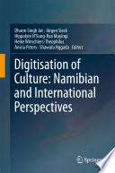 Digitisation of Culture  Namibian and International Perspectives