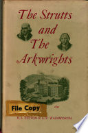The Strutts and the Arkwrights  1758 1830