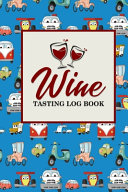 Wine Tasting Log Book