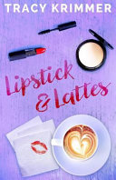 Lipstick   Lattes