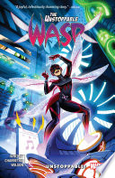 The Unstoppable Wasp Vol  1