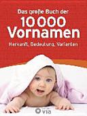 Das große Buch der 10000 Vornamen