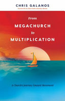From Megachurch to Multiplication Of The Fastest Growing Churches In The