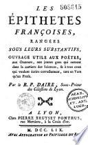 Les Epithètes françaises rangées sous leurs substantifs...