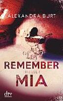 Remember Mia : ...